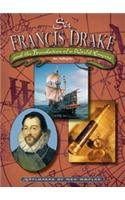 Sir Francis Drake: And the Foundation of a World Empire (Explorers of New Worlds)