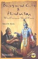 Bhagavad Gita and Hinduism: What Everyone Should Know
