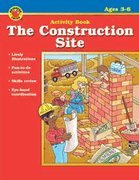 The Construction Site (Brighter Child Activity Books)