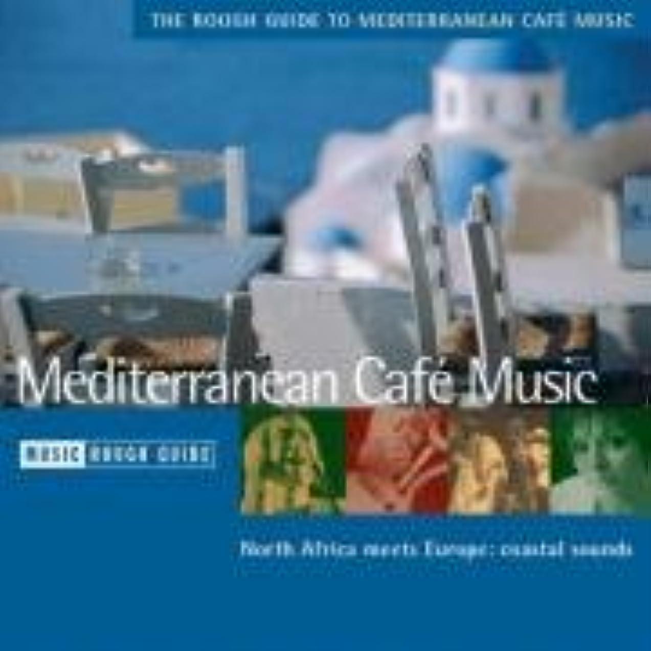 億奇妙な冬The Rough Guide to Mediterranean Café (Rough Guide World Music CDs)