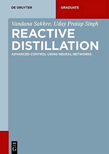 [画像:Reactive Distillation: Advanced Control Using Neural Networks (De Gruyter Textbook)]