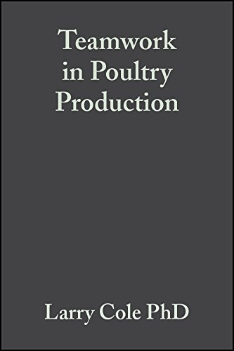 Download Teamwork in Poultry Production: Improving Grower and Employee Interpersonal Skills 0813804124