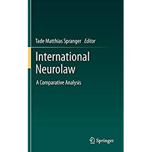 International Neurolaw: A Comparative Analysis