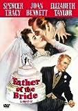 花嫁の父 [DVD] / エリザベス・テーラー, スペンサー・トレイシー (出演); ビンセント・ミネリ (監督)