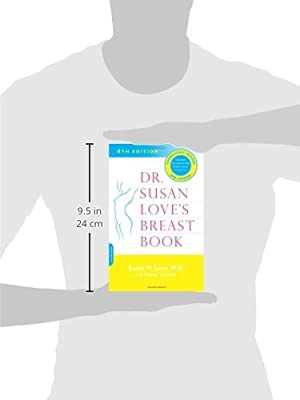 Dr. Susan Love's Breast Book: 4th Edition (Dr Susan Love's Breast Book)