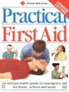 New Practical First Aid (revised) (British Red Cross)