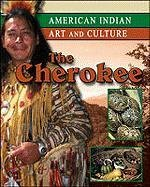 The Cherokee (American Indian Art and Culture)