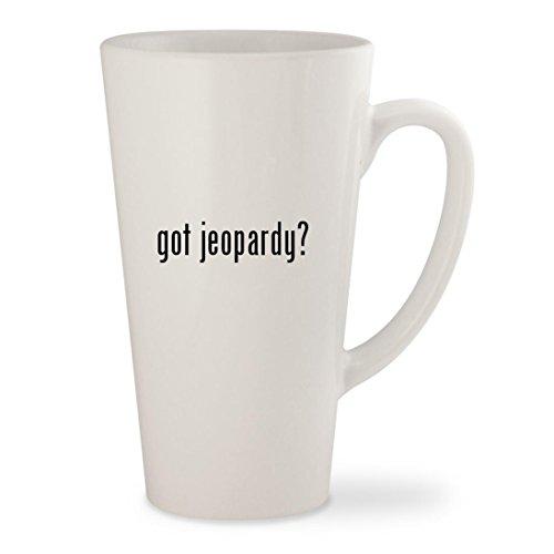 Got Jeopardy ?–ホワイト17oz Cera...