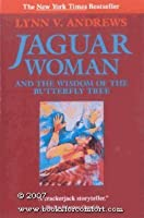 Jaguar Woman: And the Wisdom of the Butterfly Tree【洋書】 [並行輸入品]
