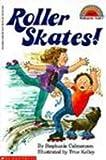 Roller Skates! (Hello Reader! Level 2)