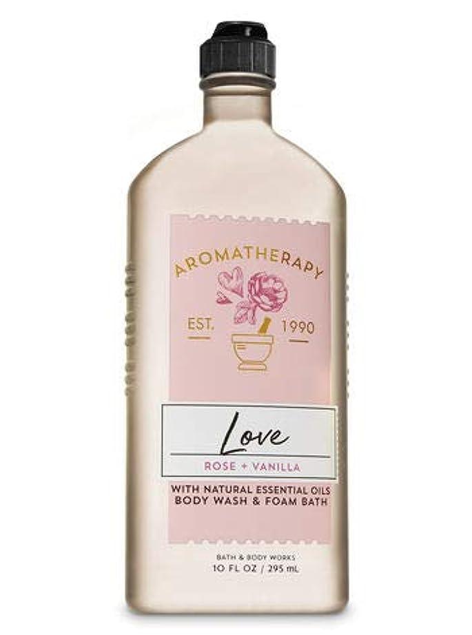 アロング黄ばむ実験的【Bath&Body Works/バス&ボディワークス】 ボディウォッシュ&フォームバス アロマセラピー ラブ ローズ&バニラ Body Wash & Foam Bath Aromatherapy Love Rose &...