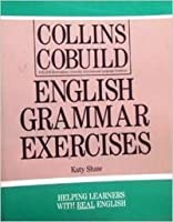 Collins COBUILD English Grammar: Exercises (Collins CoBUILD Grammar)