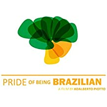 Pride of being Brazilian