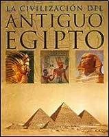 La civilizacion del antiguo egipto/Ancient Egypt: Kingdom of the Pharoahs