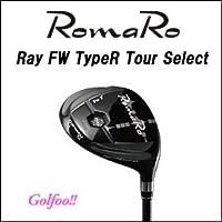 RomaRo ロマロ フェアウェイウッド 【Ray FW TypeR TOUR SELECT】 【RJ-T11 FW(グラファイトデザイン社)シャフト】 装着モデル(完成品)