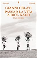 Passar la vita a Diol Kadd. DVD. Con libro