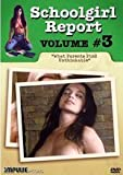 Schoolgirl Report Vol. 3 [UNCUT] - What Parents Find Unthinkable by Walter Boos