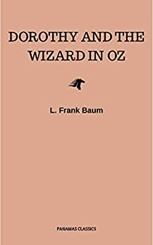 Dorothy and the Wizard in Oz by [Baum, L. Frank]