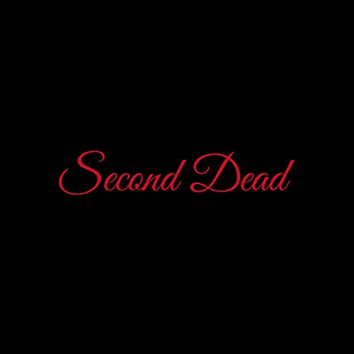Second Dead