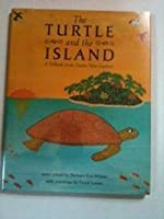 The Turtle and the Island: A Folktale from Papua New Guinea