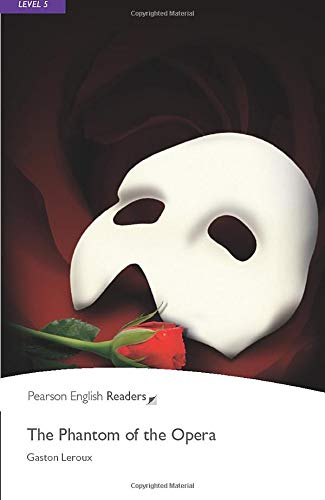 Penguin Readers: Level 5 THE PHANTOM THE OPERA (Penguin Readers, Level 5)