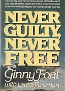 Never Guilty, Never Free