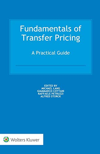 Download Fundamentals of Transfer Pricing: A Practical Guide 9041189947