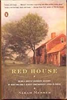 Red House: Being a Mostly Accurate Account of New England's Oldest Continuously [並行輸入品]