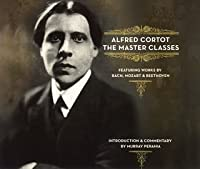 THE MASTER CLASSES(3CD) by ALFRED CORTOT (2005-11-02)
