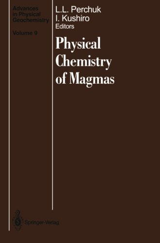 Physical Chemistry of Magmas (Advances in Physical Geochemistry) Springer