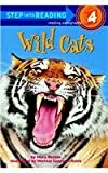 Wild Cats (Batten) (Step Into Reading - Level 4)