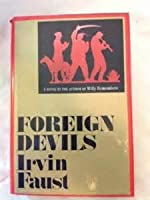 Foreign Devils: A Novel