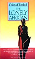 LONELY AFRICAN (Touchstone Book)