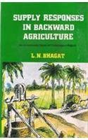 Supply Responses in Backward Agriculture: An Econometric Study of Chotanagpur Region