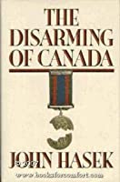 The Disarming of Canada