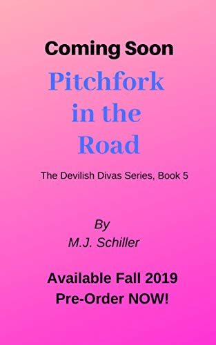 Pitchfork in the Road (The Devilish Divas Series, Book 5) (English Edition)