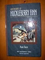 Adventures of Huckleberry Finn: Access Edition (Emc Masterpiece Series Access Editions)