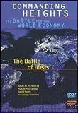 Commanding Heights: Battle of Ideas [DVD]