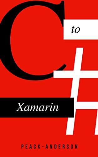 C#でXamarin.Formsをする方法: C#でスマホ開発する方法