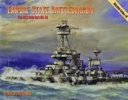 Empire State Battlewagon: The Uss New York Bb-34 (Warship)