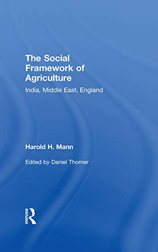 Social Framework of Agriculture: India, Middle East, England (English Edition)