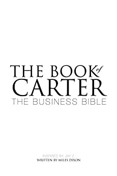 The Book of Carter : The Business Bible by [Dixon, Miles]