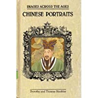 Chinese Portraits (Images Across the Ages)
