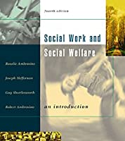 Social Work and Social Welfare: An Introduction