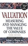 Valuation, Textbook and Workbook: Measuring and Managing the Value of Companies