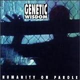Humanity on Parole by Genetic Wisdom (1994-03-22) 【並行輸入品】