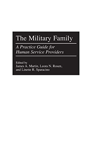 Download The Military Family: A Practice Guide for Human Service Providers 0275965406