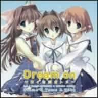 Webラジオ「D.C.II 風見学園放送部」主題歌 Dream on ~コイセヨオトメ~