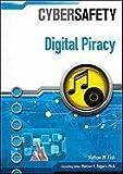 Digital Piracy (Cybersafety)