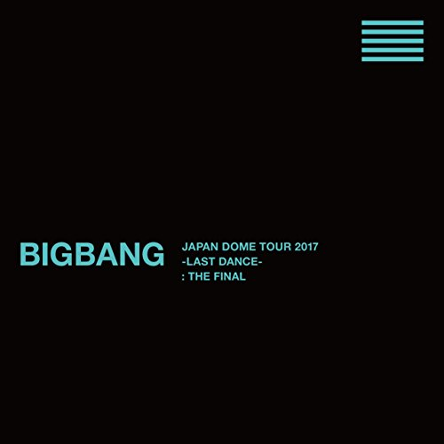 BIGBANG JAPAN DOME TOUR 2017 -LAST DANCE- : THE FINAL(Blu-ray7枚組+CD2枚組)(スマプラ対応)(初回生産限定盤)